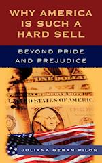 Why America is Such a Hard Sell af Juliana Geran Pilon