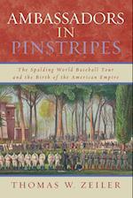 Ambassadors in Pinstripes af Thomas W. Zeiler