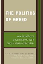 The Politics of Greed (World Social Change)
