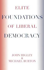 The Elite Foundations of Liberal Democracy af John Higley