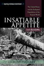 Insatiable Appetite (Exploring World History)
