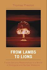 From Lambs to Lions
