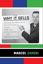 Why it Sells (R & L Series in Mass Communication)