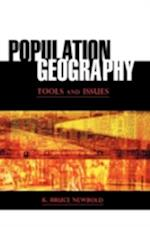 Population Geography: Tools and Issues af Bruce K. Newbold, K. Bruce Newbold