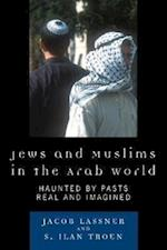 Jews and Muslims in the Arab World