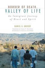 Border of Death, Valley of Life (Celebrating Faith: Explorations in Latino Spirituality and Theology)