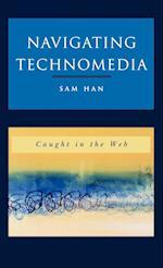 Navigating Technomedia
