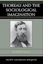 Thoreau and the Sociological Imagination af Shawn Chandler Bingham