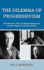 The Dilemma of Progressivism