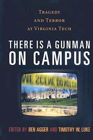 Bog, hardback There Is A Gunman On Campus af Ben Agger