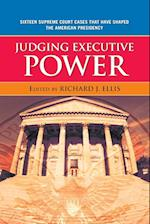 Judging Executive Power