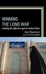 Winning the Long War af Newt Gingrich, Ilan Berman
