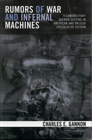 Rumors of War and Infernal Machines