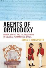 Agents of Orthodoxy