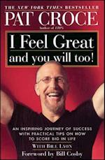 I Feel Great and You Will Too!