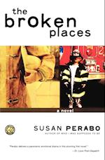 The Broken Places af Susan Perabo