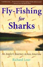 Fly-Fishing for Sharks
