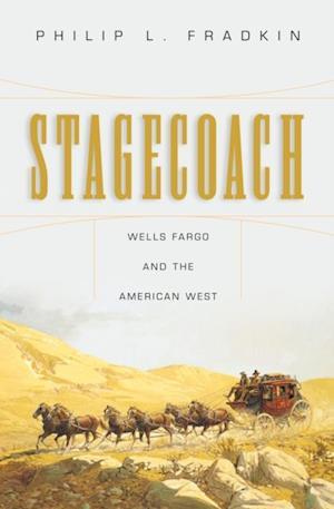 Stagecoach af Philip L. Fradkin