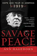 Savage Peace: Hope and Fear in America, 1919 af Ann Hagedorn