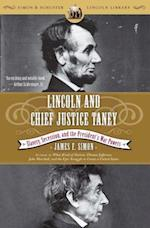 Lincoln and Chief Justice Taney (Simon Schuster Lincoln Library)