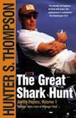 The Great Shark Hunt (Gonzo Papers Volume 1)