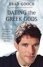 Dating the Greek Gods af Brad Gooch