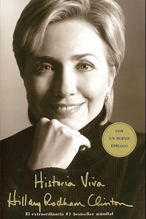 Bog paperback Historia Viva (Living History) = Living History af Hillary Rodham Clinton