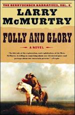 Folly and Glory (Berrybender Narratives)