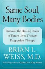 Same Soul, Many Bodies af Brian L Weiss