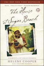 The House at Sugar Beach af Helene Cooper