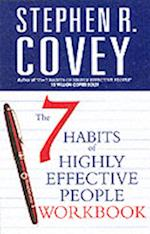The 7 Habits of Highly Effective People Personal Workbook (Covey S)