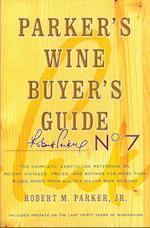 Parker's Wine Buyer's Guide (PARKER'S WINE BUYER'S GUIDE)