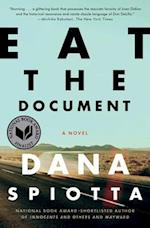 Eat the Document af Dana Spiotta