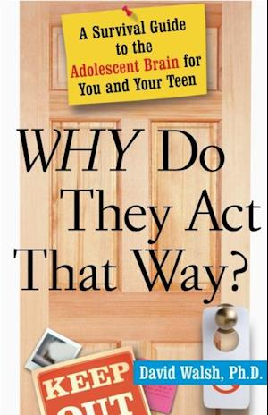 Why Do They Act That Way? - Revised and Updated