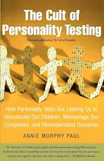 The Cult of Personality Testing af Annie Murphy Paul