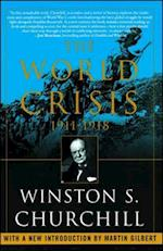 The World Crisis, 1911-1918 af Winston Churchill, Martin Gilbert