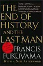 The End of History And the Last Man af Francis Fukuyama