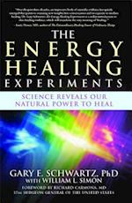 The Energy Healing Experiments af Gary E. Schwartz