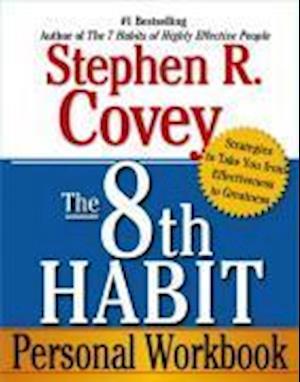 Bog paperback The 8th Habit Personal Workbook af Stephen R Covey