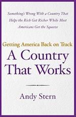 A Country That Works af Andy Stern