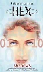 Shadows (Hex Sci-Fi/Thriller, No 2)