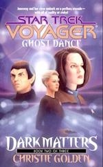 Ghost Dance (STAR TREK, VOYAGER)
