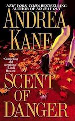 Scent of Danger af Andrea Kane