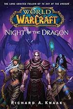 World of Warcraft: Night of the Dragon (World Of Warcraft)