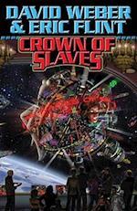 Crown of Slaves af Eric Flint, David Weber