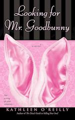 Looking for Mr. Goodbunny af Kathleen O'reilly