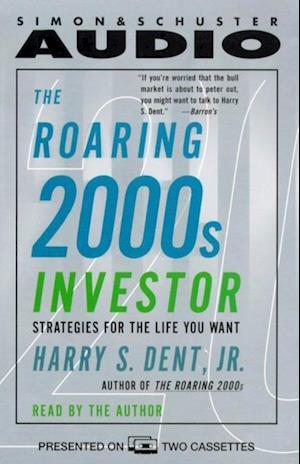 Roaring 2000s Investor af Harry S. Dent