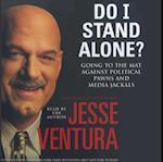 Do I Stand Alone?