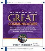 The Best Kept Secrets of Great Communicators