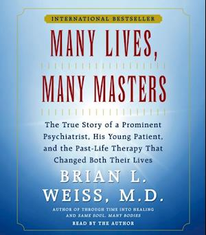 Many Lives Many Masters af Brian L. Weiss